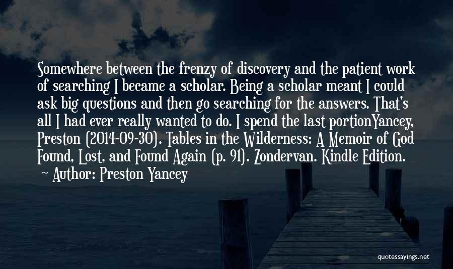 Lost Somewhere Quotes By Preston Yancey