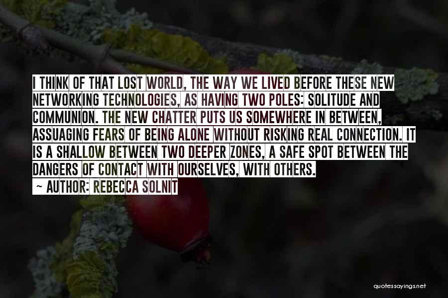 Lost Somewhere Quotes By Rebecca Solnit