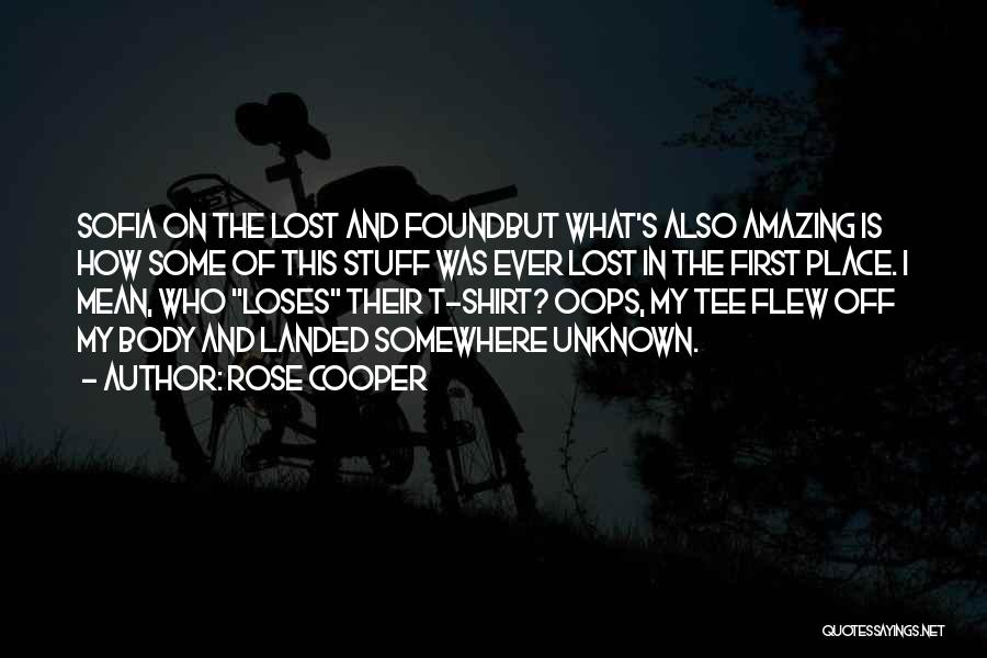 Lost Somewhere Quotes By Rose Cooper