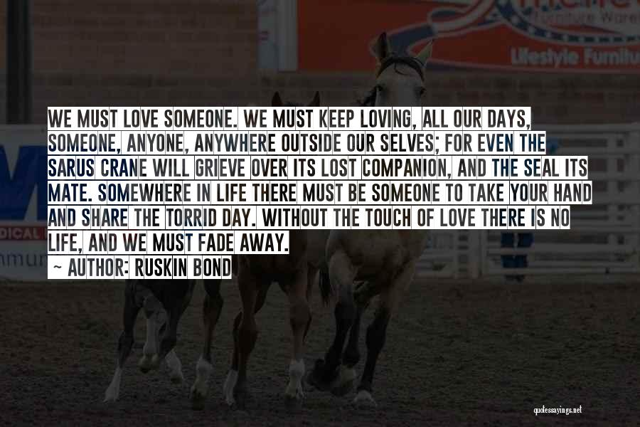 Lost Somewhere Quotes By Ruskin Bond