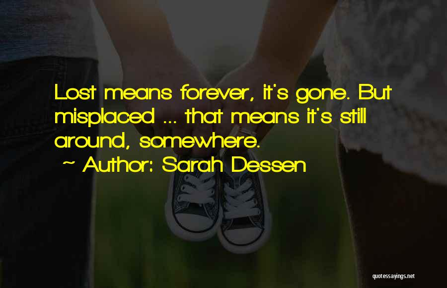 Lost Somewhere Quotes By Sarah Dessen