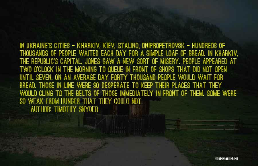 Lost Somewhere Quotes By Timothy Snyder