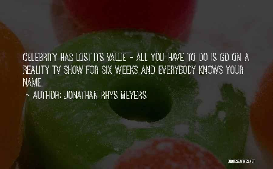 Lost Tv Show Quotes By Jonathan Rhys Meyers