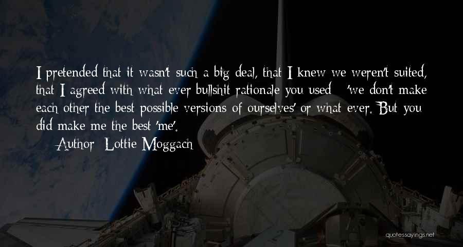 Lottie Moggach Quotes 644156