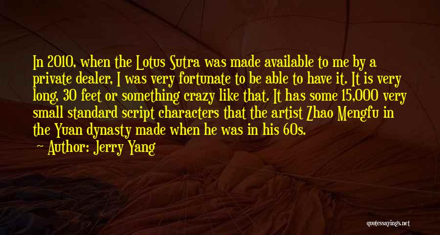 Lotus Sutra Quotes By Jerry Yang