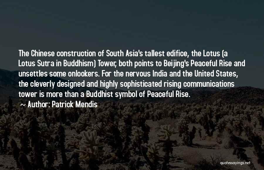 Lotus Sutra Quotes By Patrick Mendis