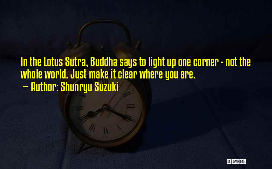 Lotus Sutra Quotes By Shunryu Suzuki