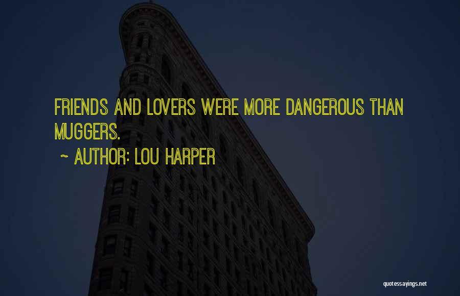 Lou Harper Quotes 1612102