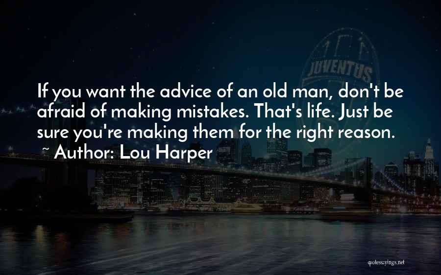 Lou Harper Quotes 1978305