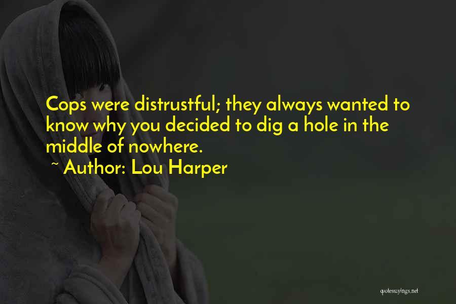 Lou Harper Quotes 2171644