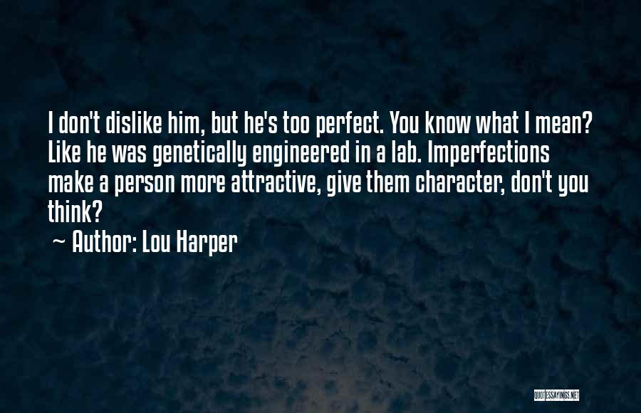 Lou Harper Quotes 776259