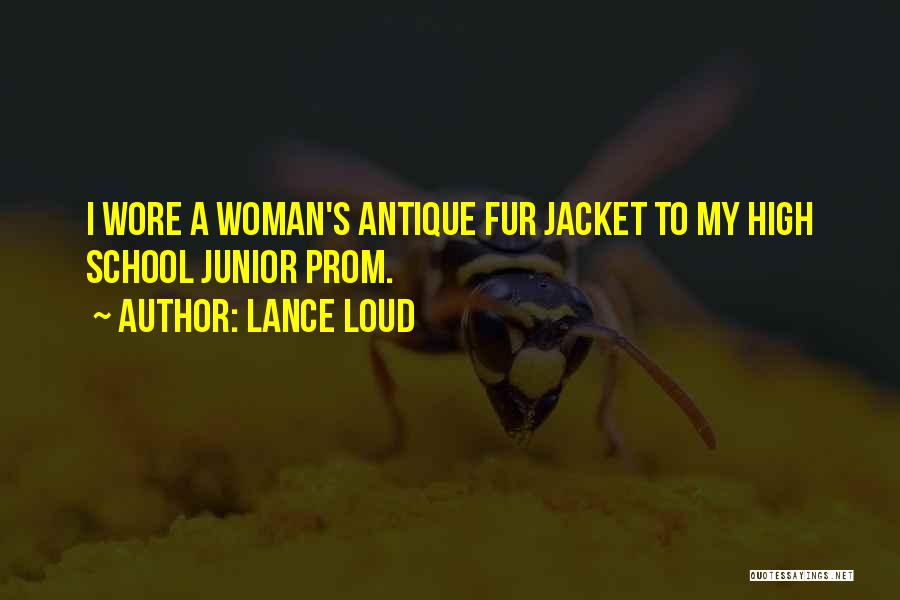 Loud Woman Quotes By Lance Loud