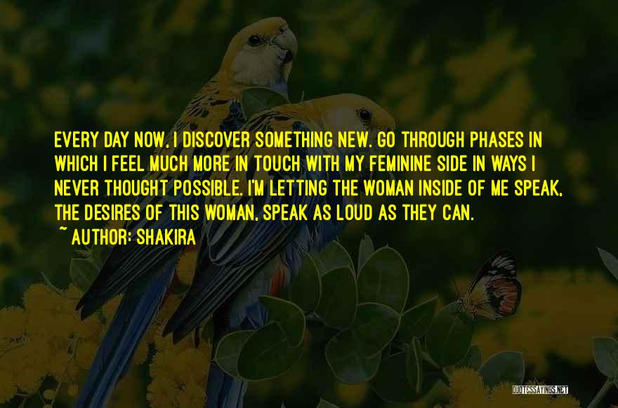 Loud Woman Quotes By Shakira