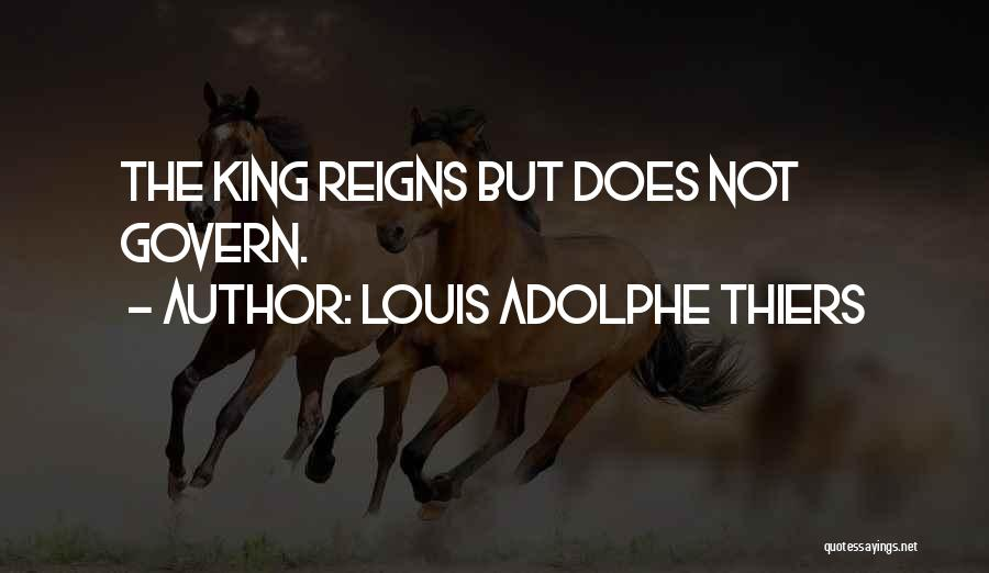 Louis Adolphe Thiers Quotes 1670903