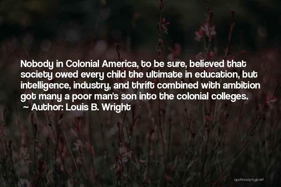 Louis B. Wright Quotes 150235