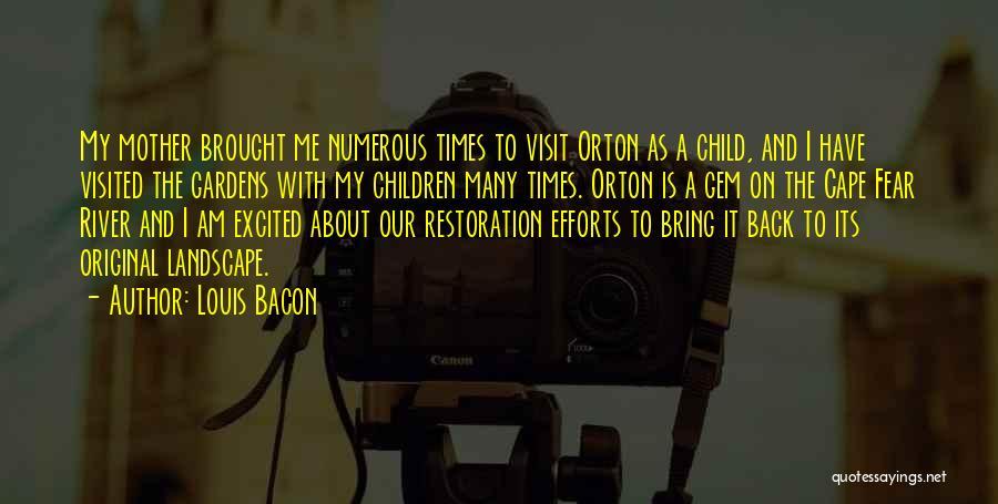 Louis Bacon Quotes 1631472
