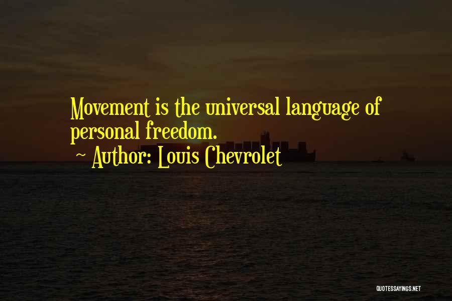 Louis Chevrolet Quotes 1651888