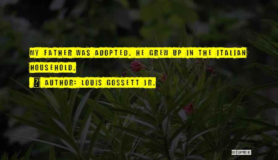 Louis Gossett Jr. Quotes 1434942