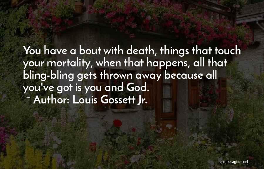 Louis Gossett Jr. Quotes 1469177
