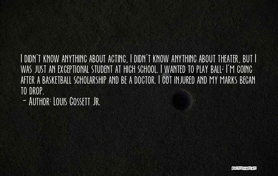Louis Gossett Jr. Quotes 1610277