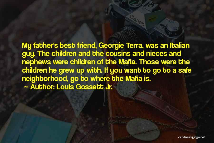 Louis Gossett Jr. Quotes 389358