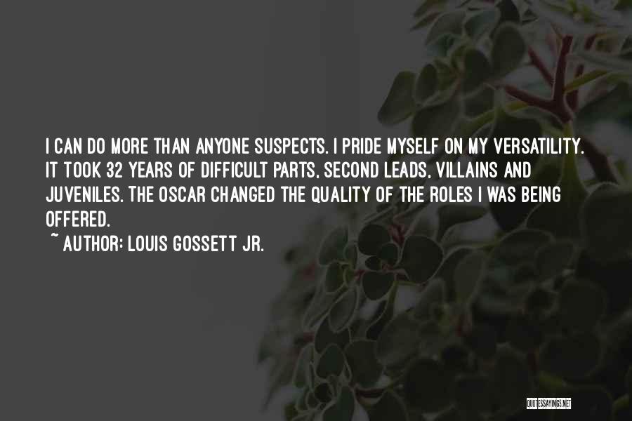 Louis Gossett Jr. Quotes 863519