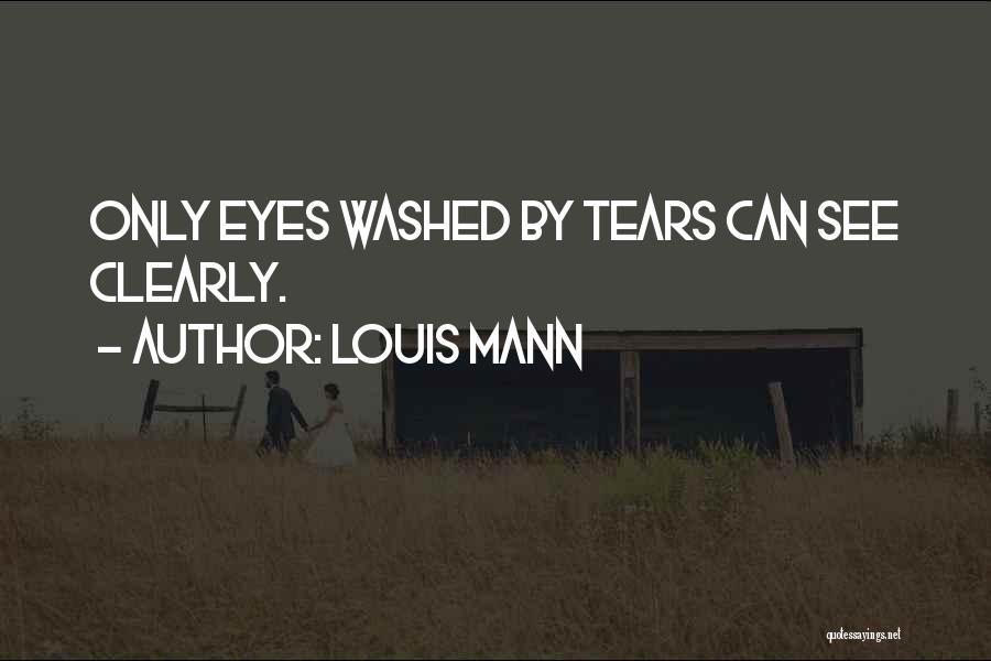 Louis Mann Quotes 1734036