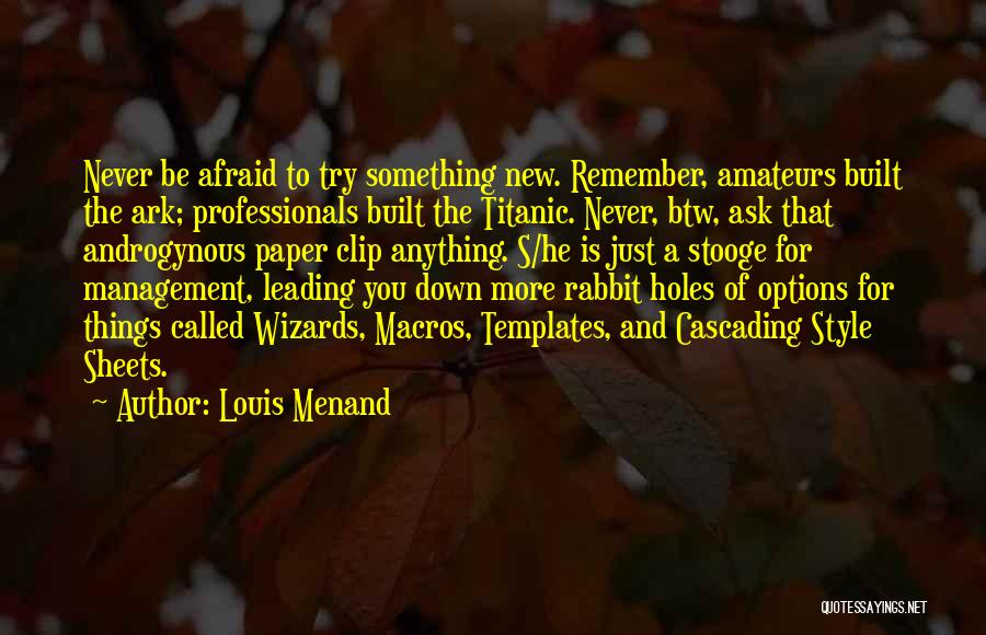 Louis Menand Quotes 272119