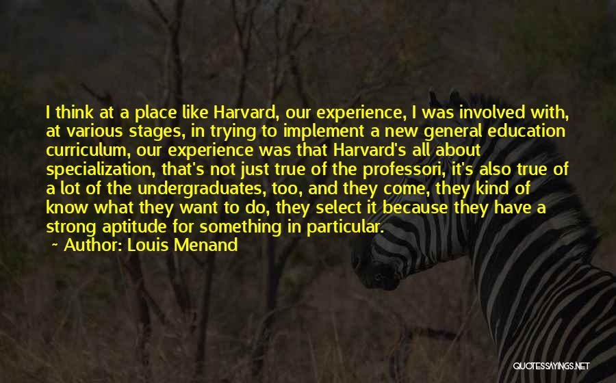 Louis Menand Quotes 627689