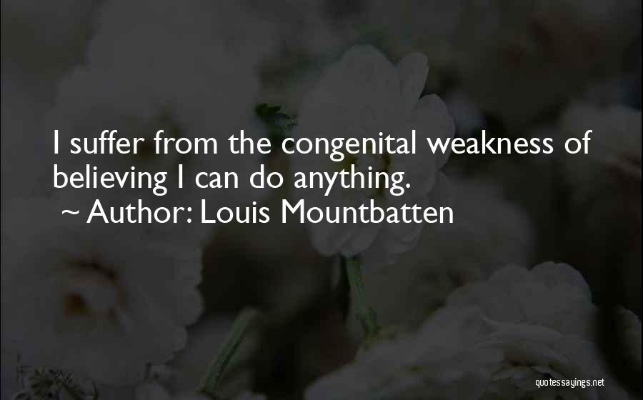 Louis Mountbatten Quotes 388272