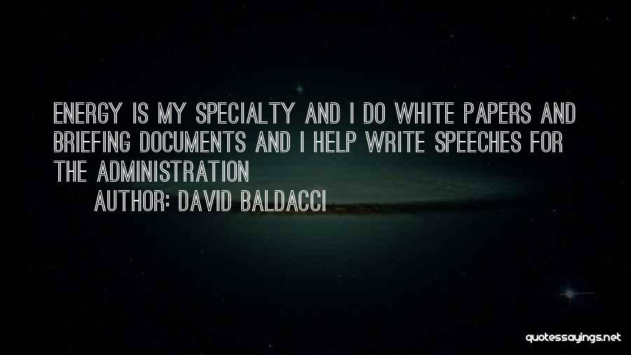 Louis Proto Quotes By David Baldacci