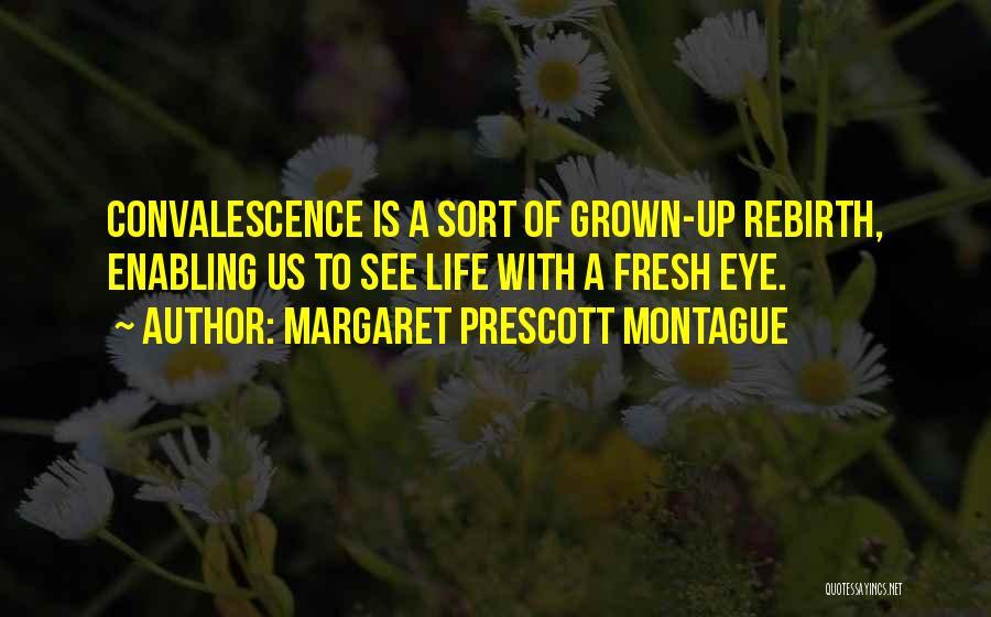 Louis Proto Quotes By Margaret Prescott Montague