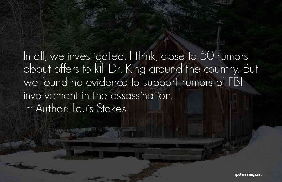 Louis Stokes Quotes 1037295