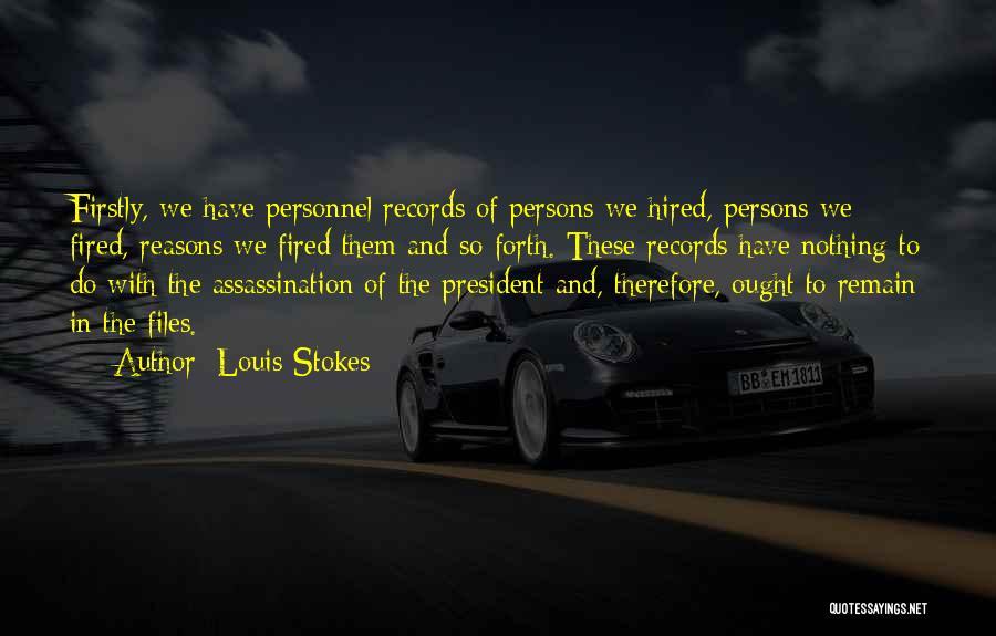 Louis Stokes Quotes 1661410