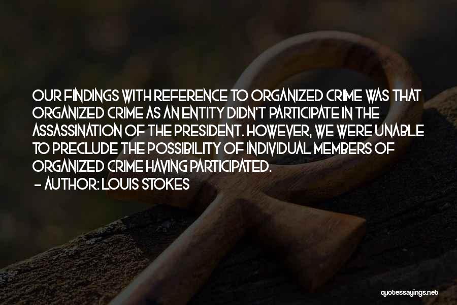 Louis Stokes Quotes 1756459