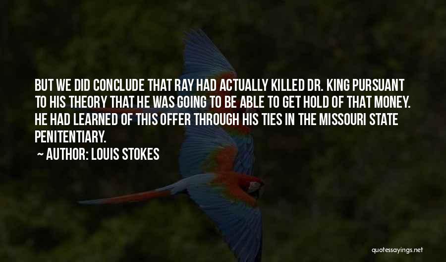 Louis Stokes Quotes 2128277