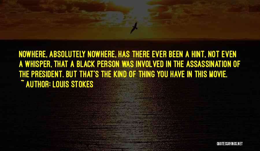 Louis Stokes Quotes 2160654