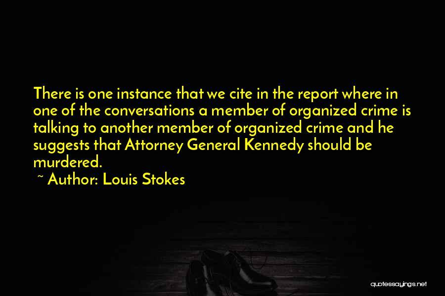 Louis Stokes Quotes 2216082