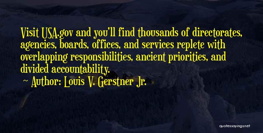 Louis V. Gerstner Jr. Quotes 1866293