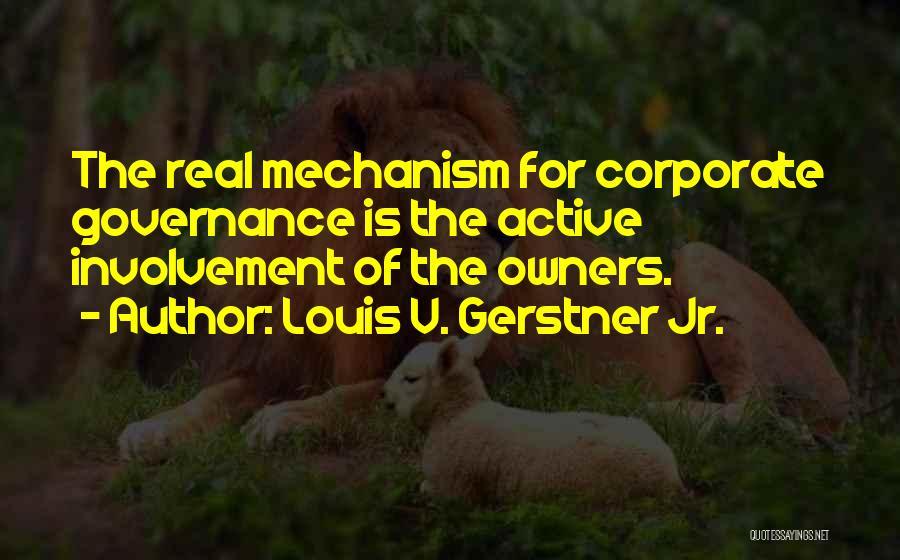 Louis V. Gerstner Jr. Quotes 2187423