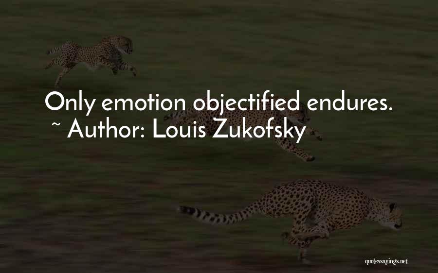 Louis Zukofsky Quotes 1348148