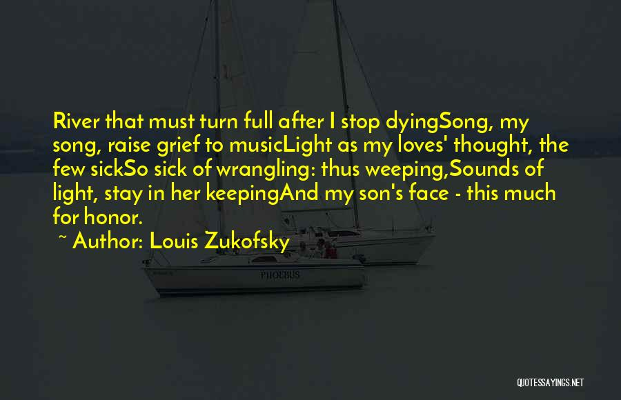 Louis Zukofsky Quotes 1892519