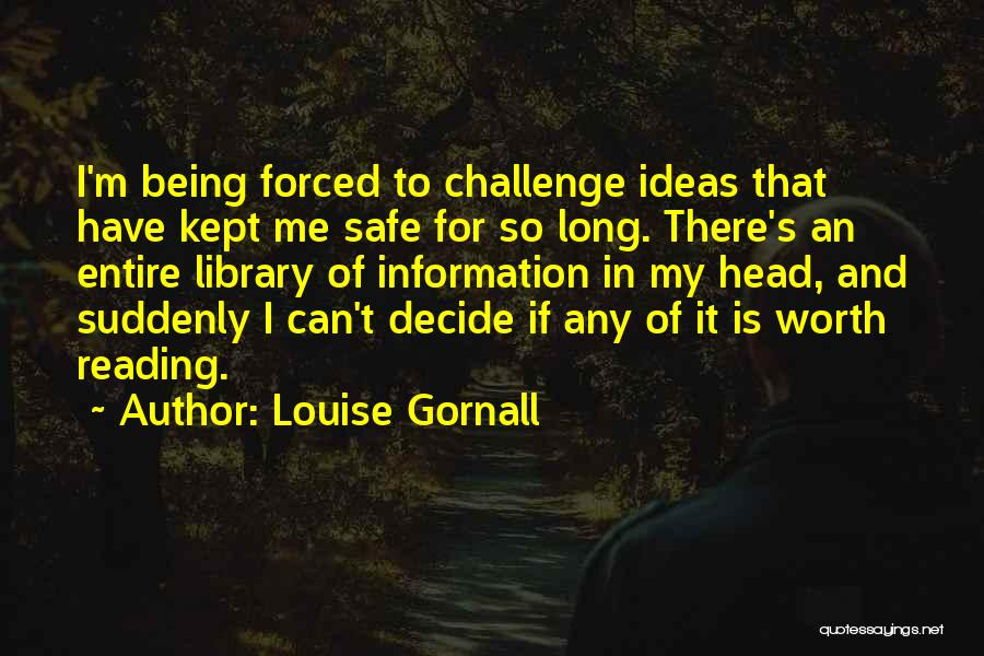 Louise Gornall Quotes 1951563