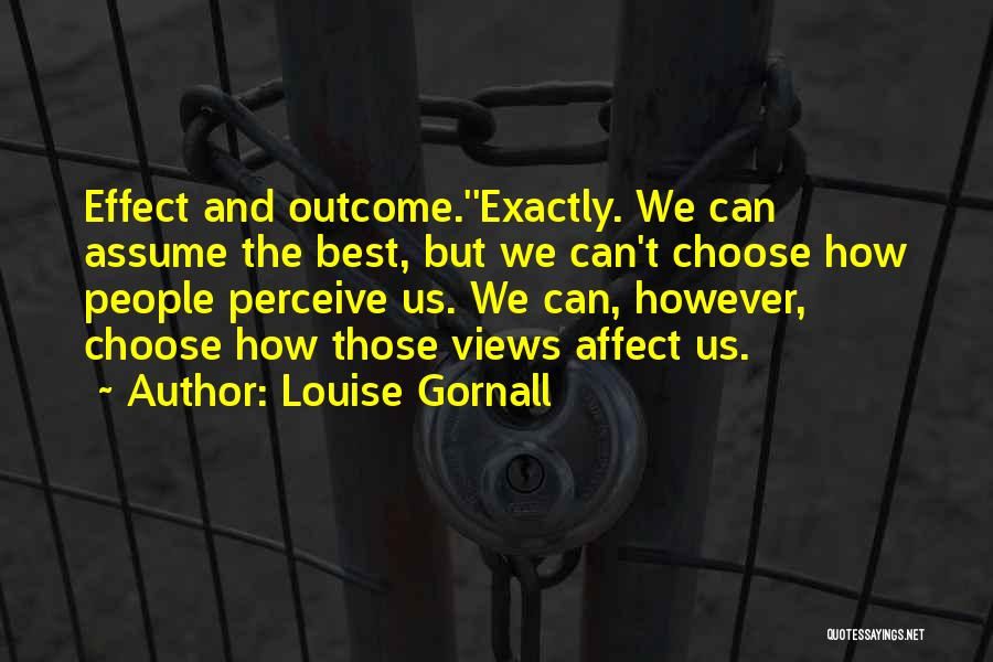 Louise Gornall Quotes 741733