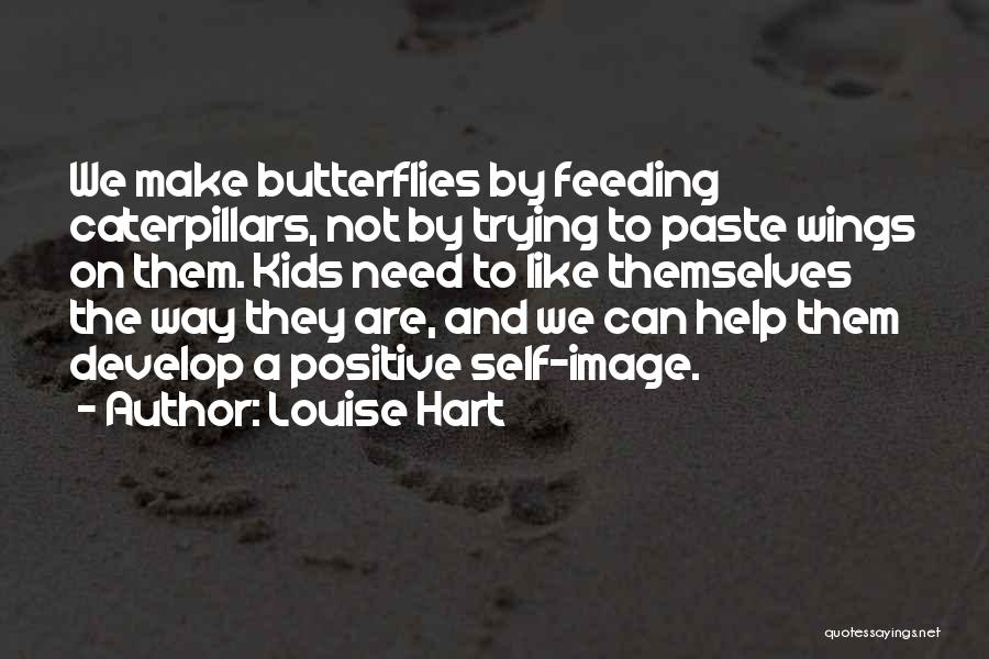 Louise Hart Quotes 2252813