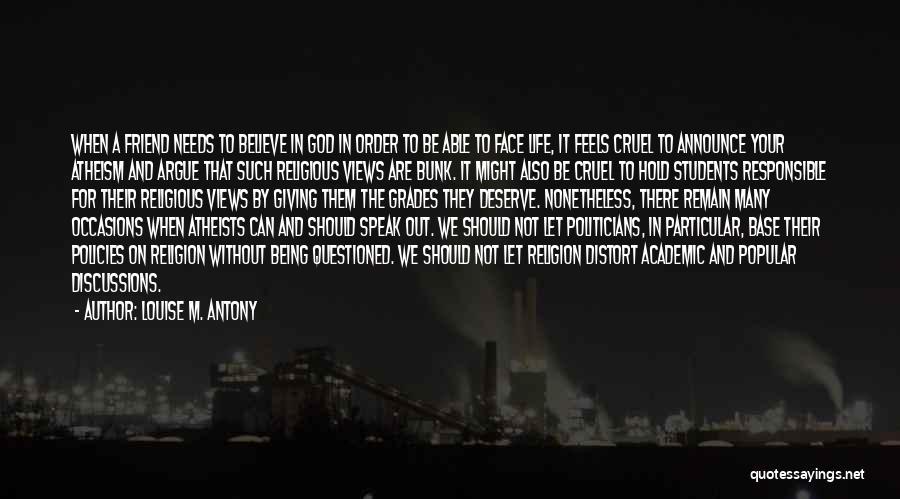 Louise M. Antony Quotes 876691