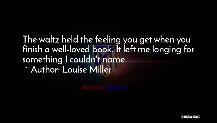 Louise Miller Quotes 205926