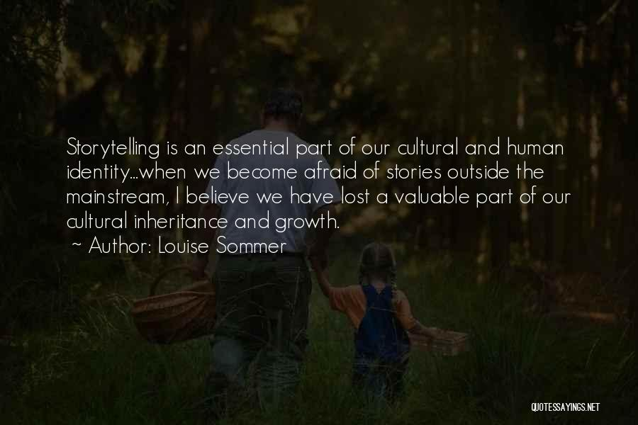 Louise Sommer Quotes 1099647