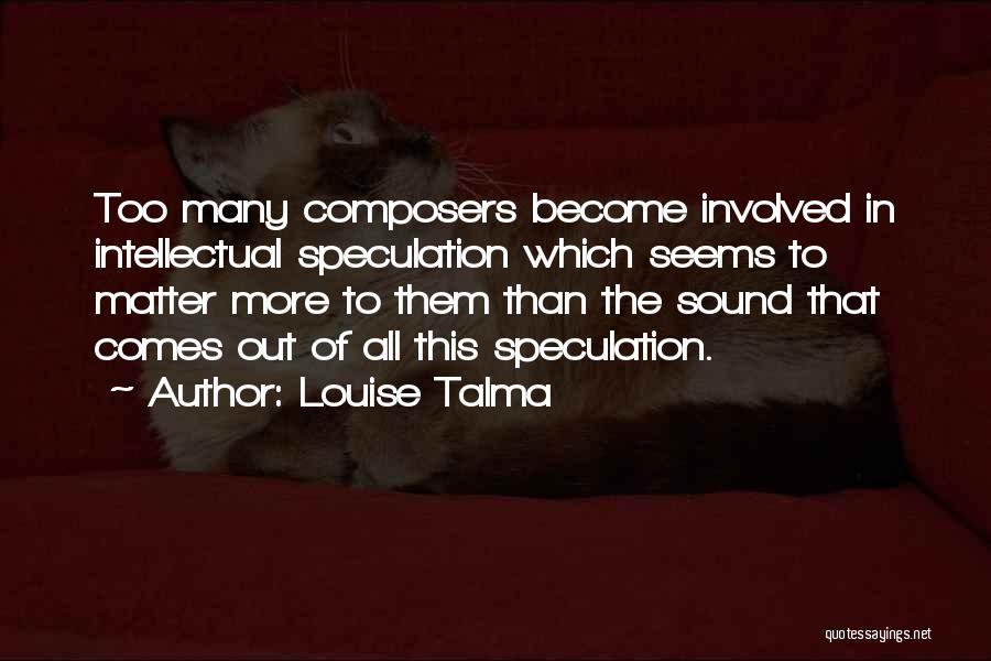 Louise Talma Quotes 1961102