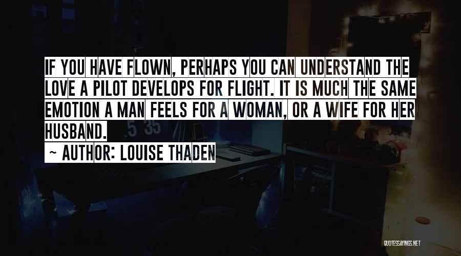 Louise Thaden Quotes 1982673